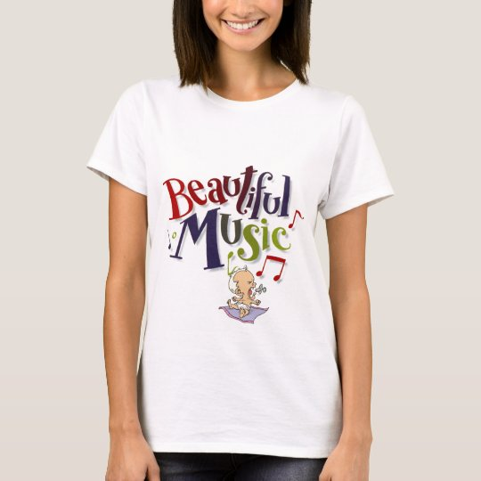 Beautiful Music! Ladies T T-Shirt
