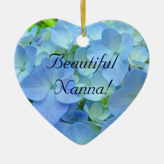 Beautiful Nanna! ornament gifts Blue Hydrangea