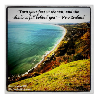 Beautiful New Zealand Photo Poster W/NZ Proverb