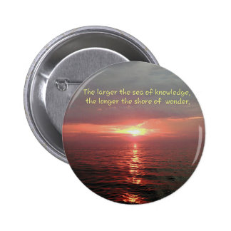 Beautiful Ocean Sunrise Inspirational Quote Pinback Button