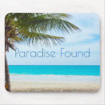 Beautiful Paradise Found Mouse Pad