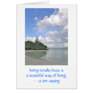 Beautiful Peaceful Deserted Beach & Zen Quote Card