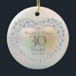 """Beautiful Pearl 30th Wedding Anniversary Ceramic Ornament<br><div class=""""desc"""">Featuring a beautiful pearl,  this chic 30th wedding anniversary keepsake can be personalised with your special pearl anniversary information on a pearl background. Designed by Thisisnotme©</div>"""
