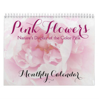 Beautiful Pink Flowers Monthly Nature Calendar