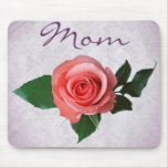 Beautiful Pink Rose for Mom Mousepad