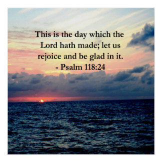 BEAUTIFUL PSALM 118:24 SUNRISE OVER THE OCEAN POSTER
