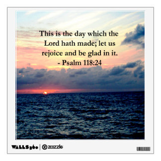 BEAUTIFUL PSALM 118:24 SUNRISE OVER THE OCEAN WALL STICKER