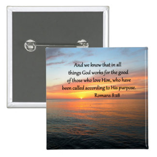 BEAUTIFUL ROMANS 8:28 SUNRISE PHOTO PINBACK BUTTON