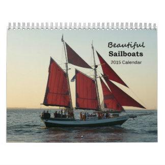 Beautiful Sailboats 2015 Calendar
