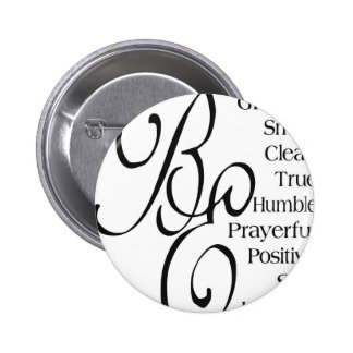 Beautiful Sayings and Quotes Pinback Buttons