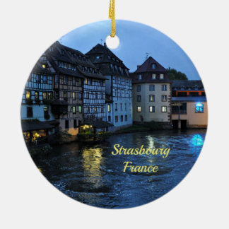 Beautiful Strasbourg, France Ceramic Ornament
