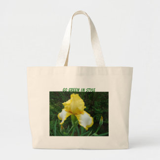 Beautiful Yellow&White Iris, Go Green In Style Large Tote Bag