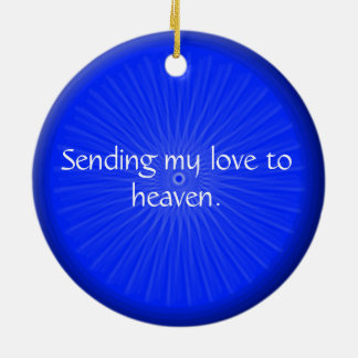 Beautifull Whispers to heaven ornaments. Ceramic Ornament