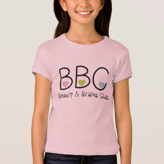 Beauty and Brains Club T Shirt