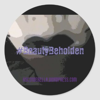 Beauty Beholden Sticker, Glossy, 1½ in per sheet Classic Round Sticker