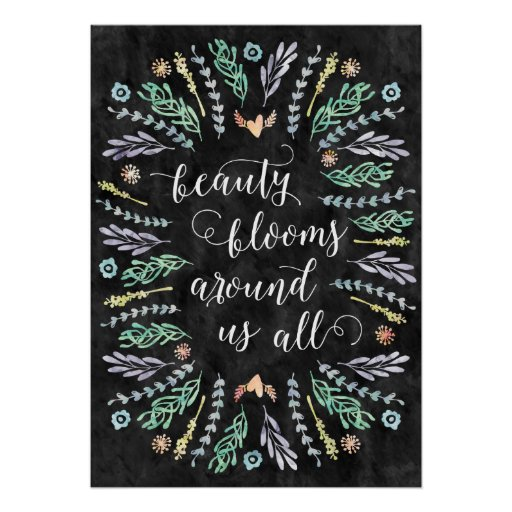 Beauty blooms chalkboard calligraphy quote poster zazzle
