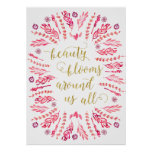 Beauty Blooms | Faux Gold Foil Calligraphy Quote Poster