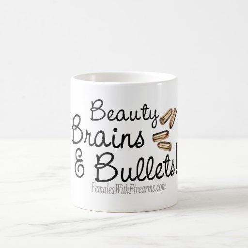 Beauty, Brains, and bullets! Mug