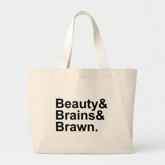 Beauty & Brains & Brawn List of Attributes Large Tote Bag