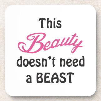 Beauty Doesnt Need A Beast Coaster