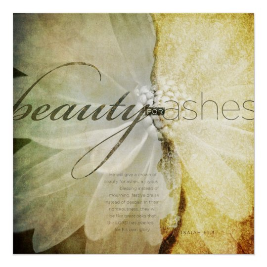 Beauty For Ashes Poster