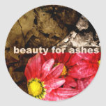 Beauty For Ashes Sticker