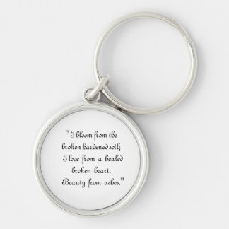 Beauty from  Ashes Keychain