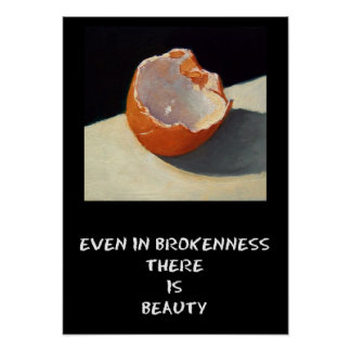 BEAUTY IN BROKENNESS POSTER