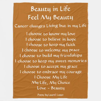 Beauty in Life Cancer Poem Fleece Chemo Blanket