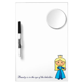 Beauty in the Eye of the Beholder, Blonde Princess Dry Erase Board With Mirror