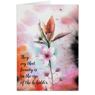 Beauty in the Eye of the Beholder Love You Card