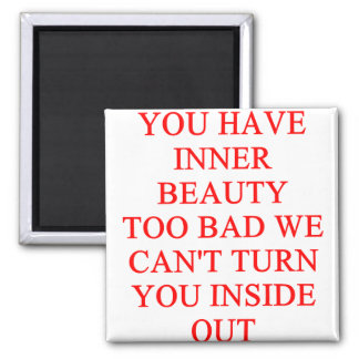 BEAUTY insult Magnets