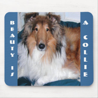 BEAUTY IS A COLLIE MOUSEPAD
