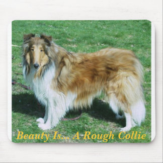 Beauty Is... A Rough Collie Mouse Pad