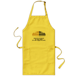 Beauty Is Found In The Mind Of The Chess Player Long Apron