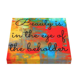Eyes Of Beholder Quotes Gifts On Zazzle
