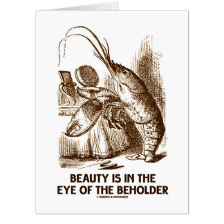Beauty Is In The Eye Of The Beholder Wonderland Card
