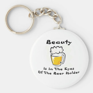 Beauty Is In The Eyes Of The Beer Holder Basic Round Button Keychain