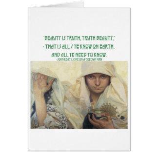 Beauty is Truth, Truth Beauty Card