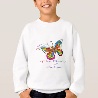 beauty of autism sweatshirt