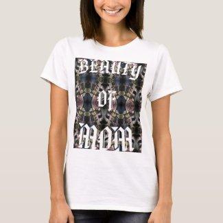 Beauty of Mom Maternity Shirt