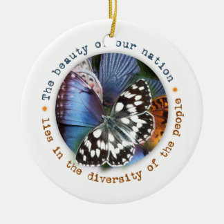 Beauty of our nation lies in diversity ceramic ornament