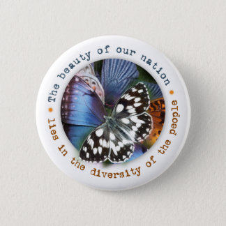 Beauty of Our Nation Lies in Diversity Pinback Button