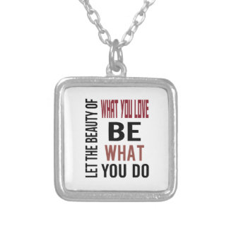 Beauty of What You Love Necklace