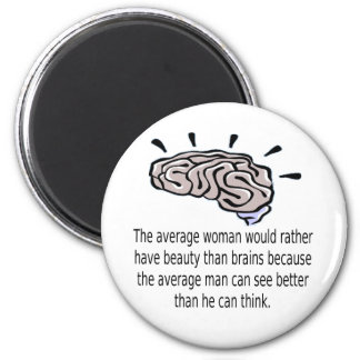 Beauty Over Brains 2 Inch Round Magnet