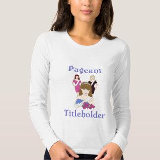 Beauty Pageant Titleholder Tee shirt