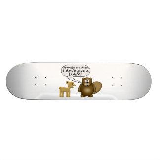 Beaver Don't Give A Dam Skate Board Deck