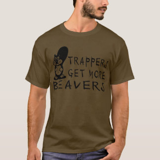 BEAVER HUNTING T-Shirt