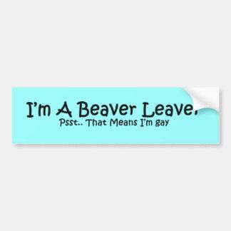 Beaver Leaver Car Bumper Sticker