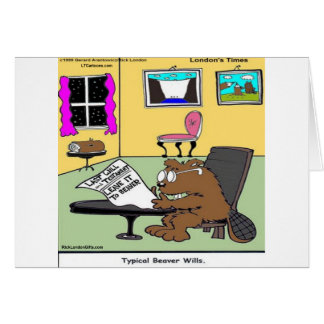 Beaver Living Wills Rick London Funny Card